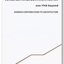 asdfg - Architekten - BHH VMP Veröffentlichung Junge Beiträge zur Architektur - one step beyond # German Contributions to Architecture - H.M.Nelte Verlag